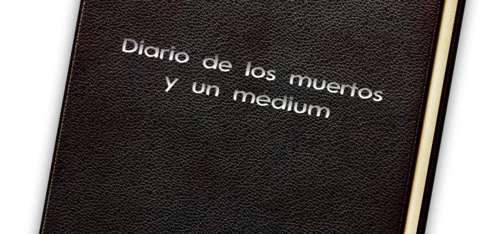 Diario de los muertos y un médium – Día 24 de abril 2020
